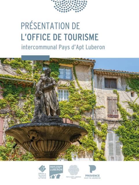 Guide de présentation de l'Office de Tourisme Pays d'Apt Luberon